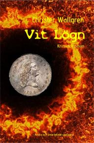 Cover for Vit Lögn: Kriminalroman
