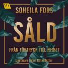 Cover for Såld - från förtryck till frihet