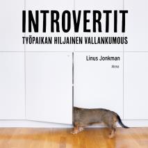 Cover for Introvertit - Työpaikan hiljainen vallankumous