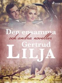 Cover for Den ensamma och andra noveller