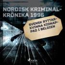 Cover for Svensk ryttarkvinna kidnappad i Belgien