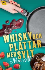 Cover for Whisky och plättar med sylt