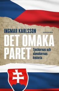 Cover for Det omaka paret: Tjeckernas och slovakernas historia