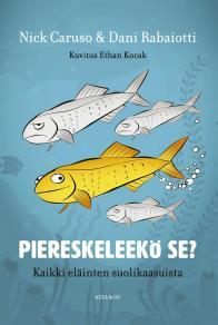 Cover for Piereskeleekö se? Kaikki eläinten suolikaasuista