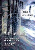 Cover for Mitt liv i det isolerade landet