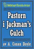 Cover for Pastorn i Jackman's Gulch. Återutgivning av text från 1900