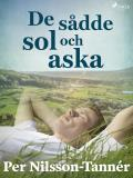 Cover for De sådde sol och aska