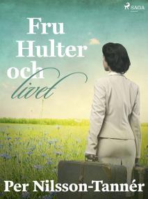 Cover for Fru Hulter och livet