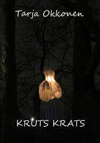 Cover for Kruts krats: Pienoisromaani