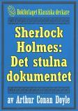Cover for Sherlock Holmes: Äventyret med det stulna dokumentet – Återutgivning av text från 1911