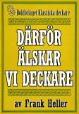 Cover for Därför älskar vi deckare. Återutgivning av text från 1945