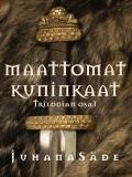 Cover for Maattomat kuninkaat