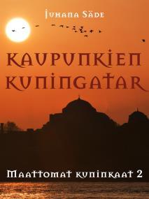 Cover for Kaupunkien kuningatar: Maattomat kuninkaat 2