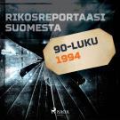 Cover for Rikosreportaasi Suomesta 1994
