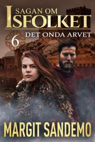 Cover for Det onda arvet: Sagan om isfolket 6