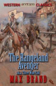 Cover for The Rangeland Avenger