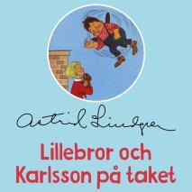 Cover for Lillebror och Karlsson på taket