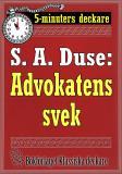 Cover for 5-minuters deckare. S. A. Duse: Advokatens svek. En historia. Återutgivning av text från 1918