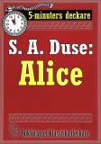 Cover for 5-minuters deckare. S. A. Duse: Alice. Berättelse. Återutgivning av text från 1915