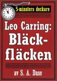 Cover for 5-minuters deckare. Leo Carring: Bläckfläcken. Detektivberättelse. Återutgivning av text från 1927