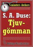 Cover for 5-minuters deckare. S. A. Duse: Tjuvgömman. Kriminalberättelse. Återutgivning av text från 1927