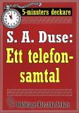 Cover for 5-minuters deckare. S. A. Duse: Ett telefonsamtal. Detektivhistoria. Återutgivning av text från 1926