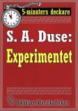 Cover for 5-minuters deckare. S. A. Duse: Experimentet. Berättelse. Återutgivning av text från 1917