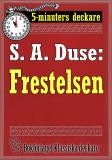 Cover for 5-minuters deckare. S. A. Duse: Frestelsen. Berättelse. Återutgivning av text från 1915