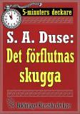 Cover for 5-minuters deckare. S. A. Duse: Det förflutnas skugga. Detektivhistoria. Återutgivning av text från 1927