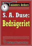 Cover for 5-minuters deckare. S. A. Duse: Bedrägeriet. En historia. Återutgivning av text från 1916