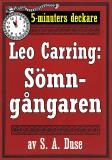 Cover for 5-minuters deckare. Leo Carring: Sömngångaren. Detektivhistoria. Återutgivning av text från 1927