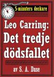 Cover for 5-minuters deckare. Leo Carring: Det tredje dödsfallet. Detektivhistoria. Återutgivning av text från 1914