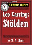 Cover for 5-minuters deckare. Leo Carring: Stölden. Detektivhistoria. Återutgivning av text från 1927