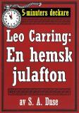 Cover for 5-minuters deckare. Leo Carring: En hemsk julafton. Återutgivning av text från 1927