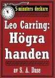 Cover for 5-minuters deckare. Leo Carring: Högra handen. Detektivberättelse. Återutgivning av text från 1927