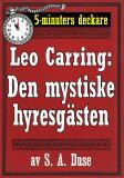 Cover for 5-minuters deckare. Leo Carring: Den mystiske hyresgästen. Kriminalberättelse. Återutgivning av text från 1927