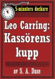 Cover for 5-minuters deckare. Leo Carring: Kassörens kupp. Detektivhistoria. Återutgivning av text från 1918