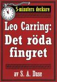 Cover for 5-minuters deckare. Leo Carring: Det röda fingret. Detektivberättelse. Återutgivning av text från 1927
