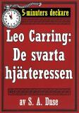 Cover for 5-minuters deckare. Leo Carring: De svarta hjärteressen. Detektivhistoria. Återutgivning av text från 1919