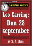 Cover for 5-minuters deckare. Leo Carring: Den 28 september. Detektivhistoria. Återutgivning av text från 1920