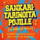 Cover for Sankaritarinoita pojille (ja kaikille muille)