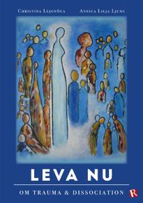 Cover for Leva Nu-om trauma & dissociation
