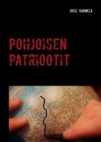 Cover for Pohjoisen patriootit