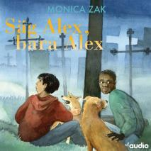 Cover for Säg Alex, bara Alex