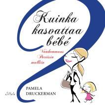 Cover for Kuinka kasvattaa bebe