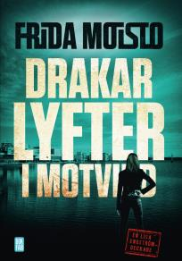 Cover for Drakar lyfter i motvind