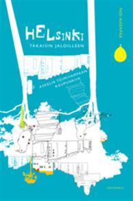 Cover for Helsinki takaisin jaloilleen