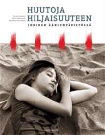 Cover for Huutoja hiljaisuuteen