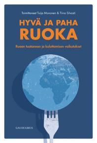 Cover for Hyvä ja paha ruoka
