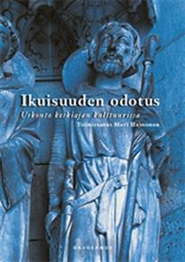 Cover for Ikuisuuden odotus